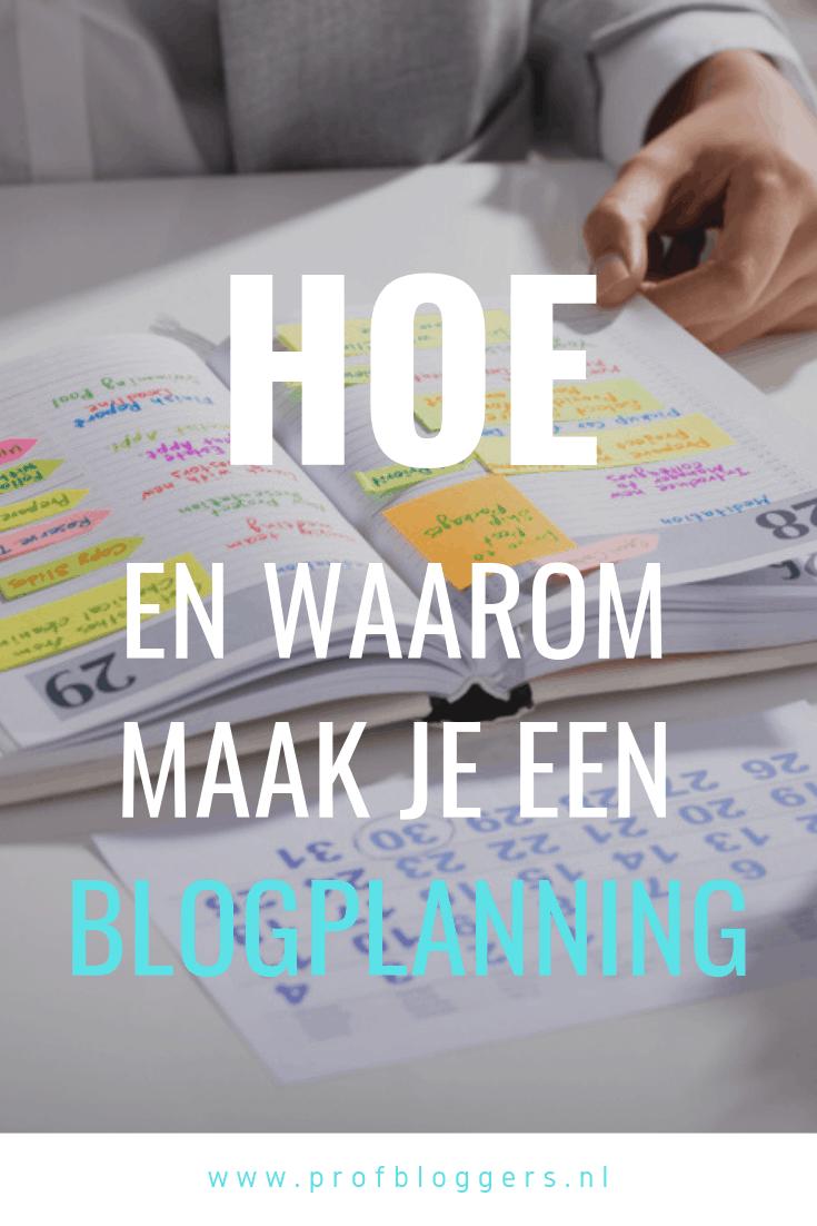Blogplanning - hoe en waarom maak je die? #profbloggers #professioneelbloggen