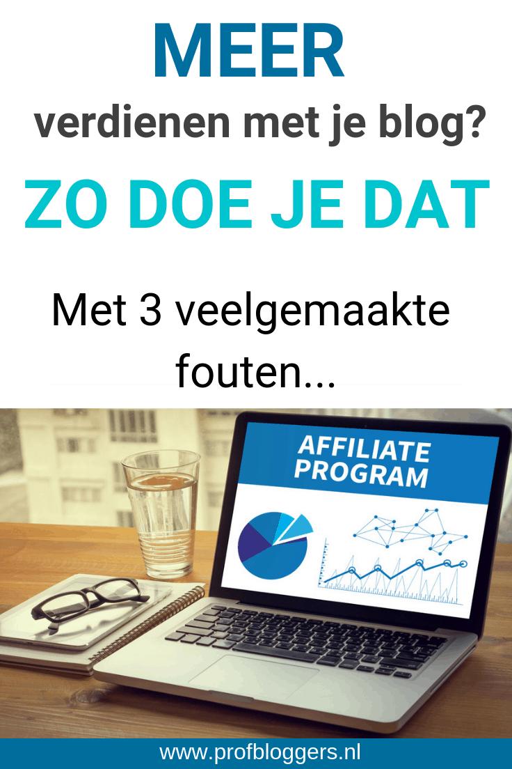 Meer verdienen met affiliate marketing? 3 handige tips #geldverdienenmetbloggen #bloggen #onlinegeldverdienen #profbloggers