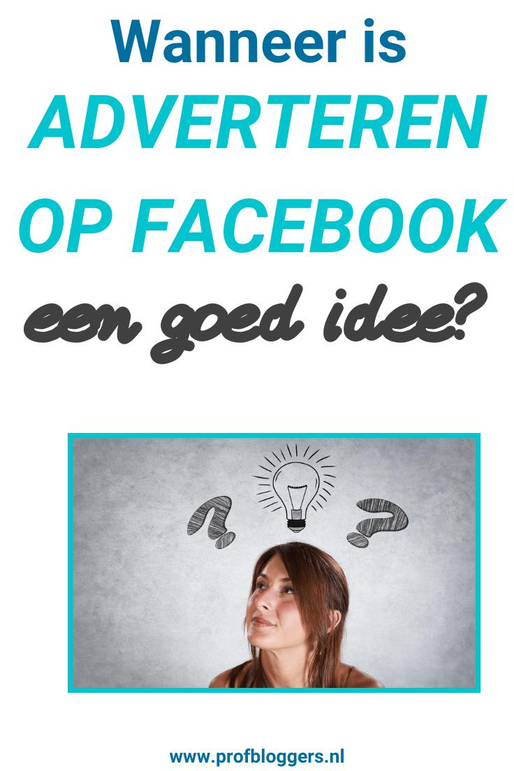 Wanneer is adverteren op Facebook verstandig