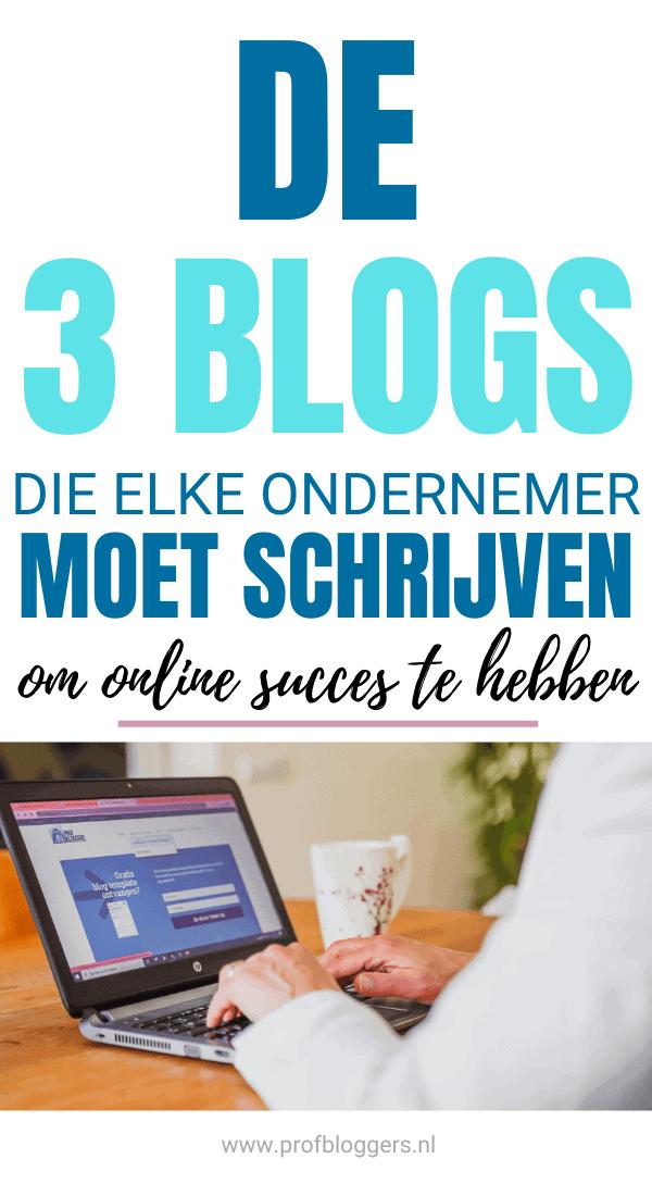 De 3 blogs voor online succes