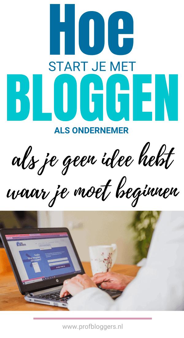hoe start je met bloggen als ondernemer
