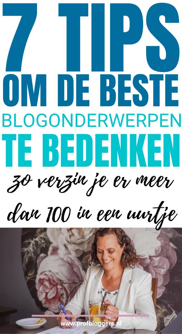 7 tips om de beste Blogonderwerpen te bedenken